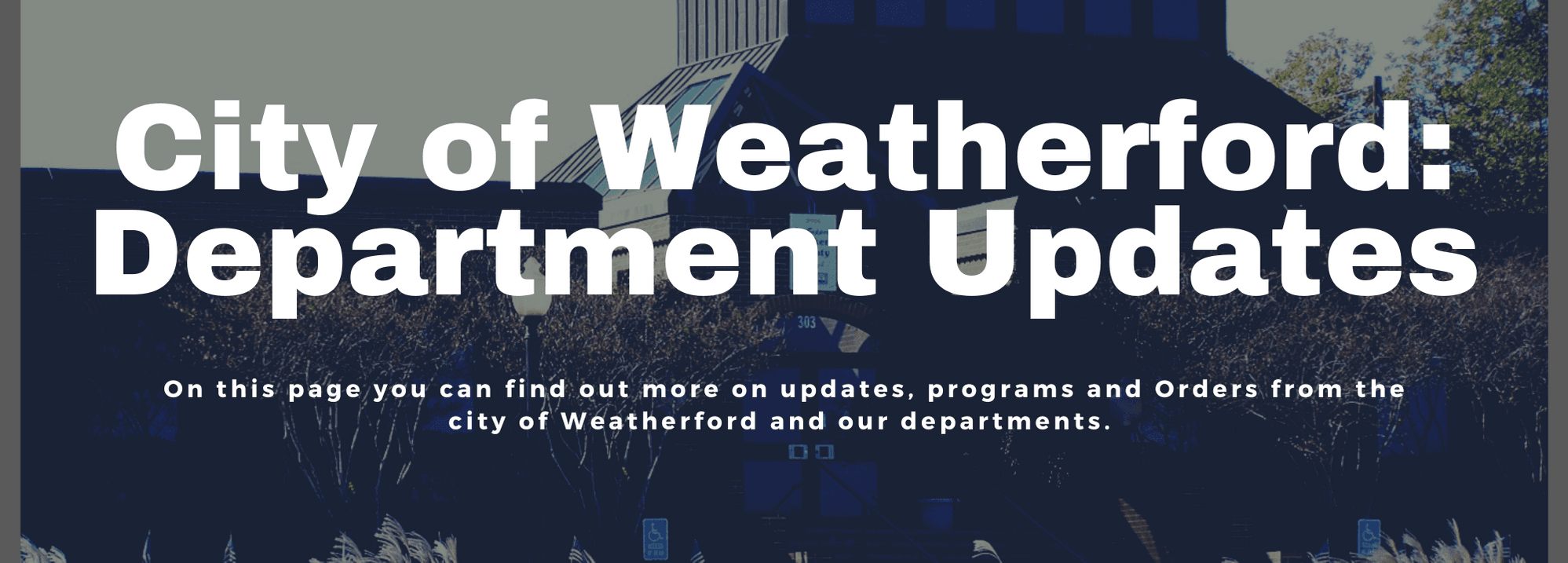 City of Weatherford Department Updates - COVID-19 - website banner