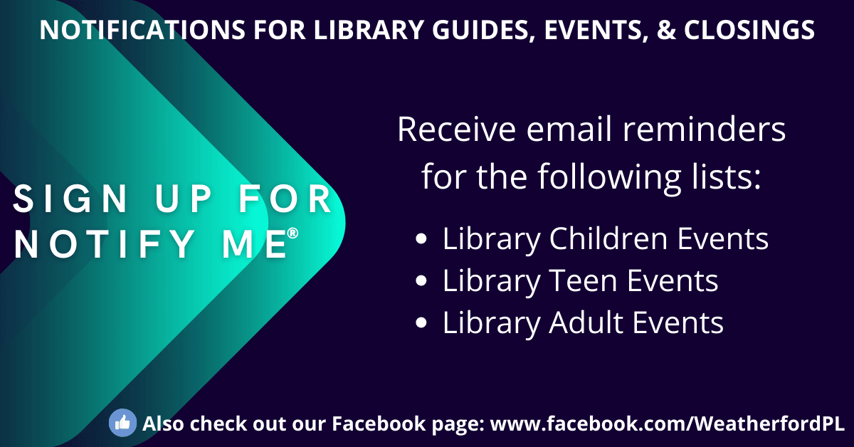 Email Notifications for Library Guides, Events & Closings - Click for more information.