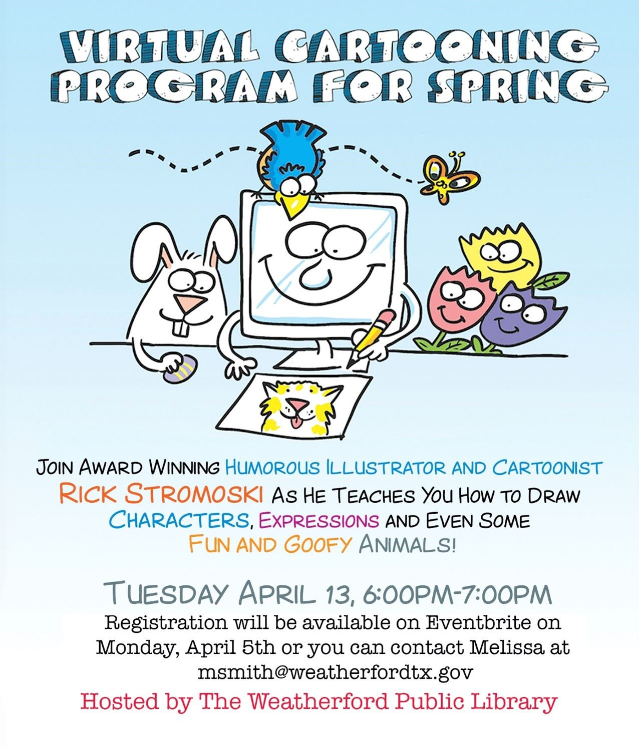 Cartooning Event Image - Tuesday, April 13th @ 6 p.m. - Eventbrite registration starts April 5th.